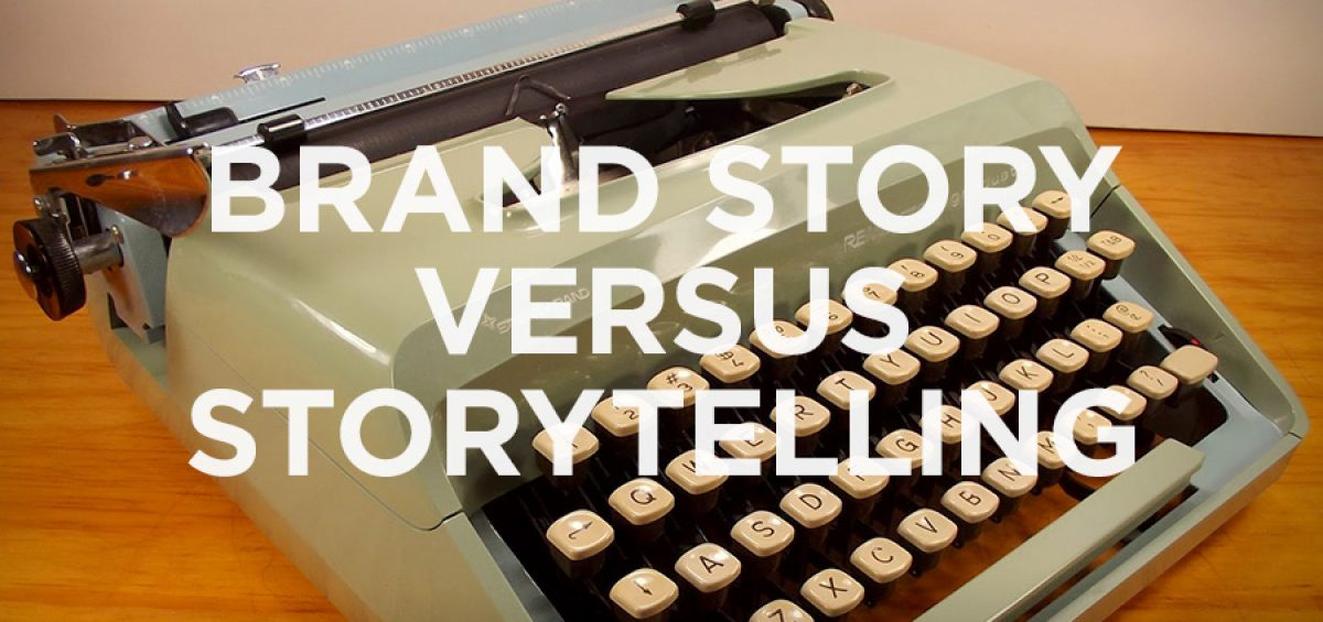 article about creating brand story versus storytelling in advertising